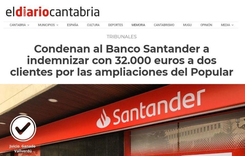 Condenan al Banco Santander a indemnizar con 32.000 euros a dos clientes por las ampliaciones del Popular