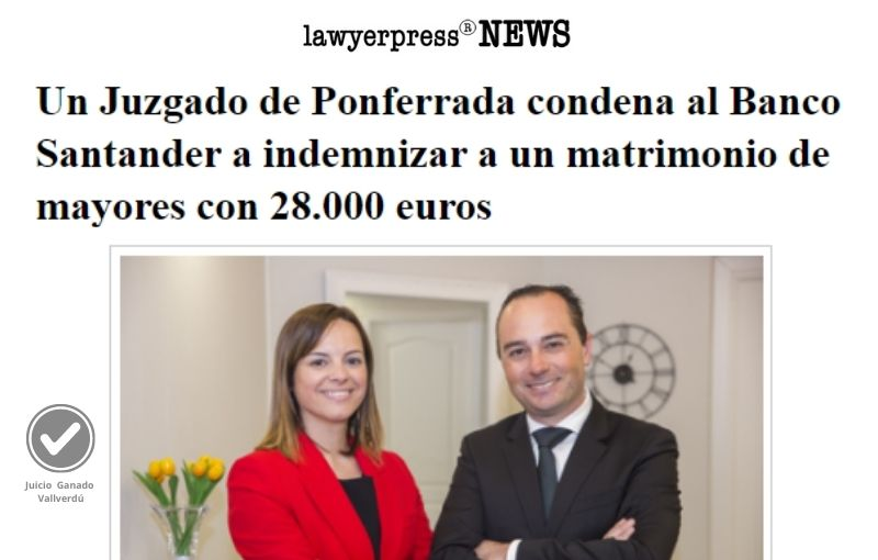 Un Juzgado de Ponferrada condena al Banco Santander a indemnizar a un matrimonio de mayores con 28.000 euros