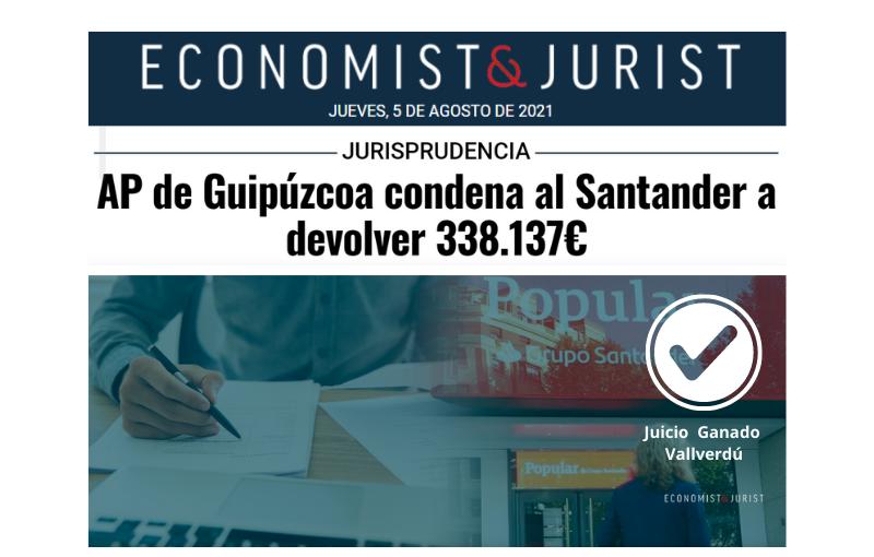 Audiencia Provincial de Guipúzcoa condena al Santander a devolver 338.137€