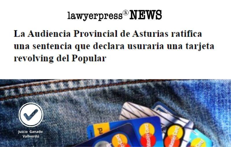 La Audiencia Provincial de Asturias ratifica una sentencia que declara usuraria una tarjeta revolving del Popular