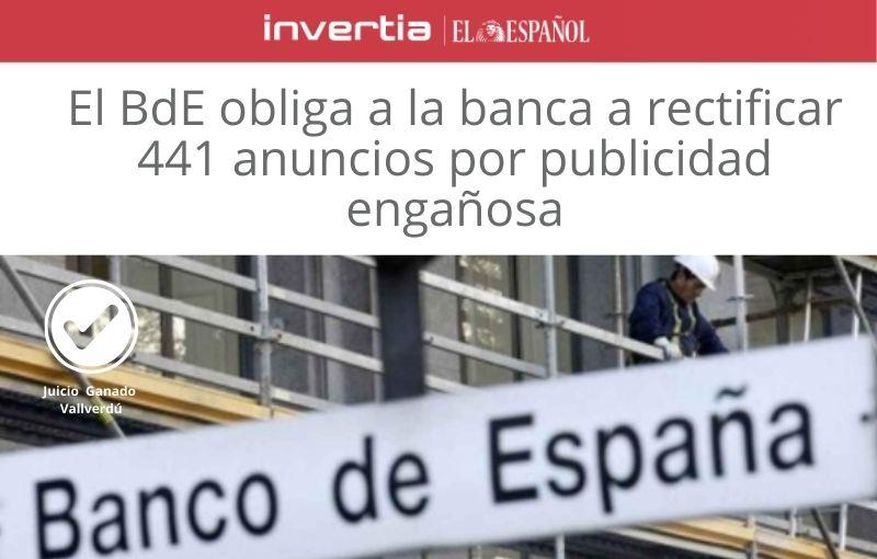 El BdE obliga a la banca a rectificar 441 anuncios por publicidad engañosa
